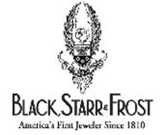 1810 BLACK, STARR & FROST AMERICA'S FIRST JEWELER SINCE 1810