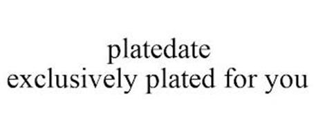 PLATEDATE EXCLUSIVELY PLATED FOR YOU