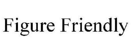 FIGURE FRIENDLY