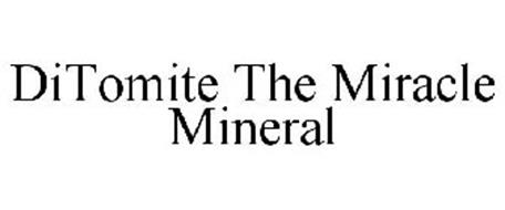DITOMITE THE MIRACLE MINERAL