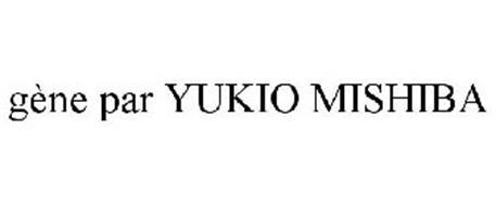 GÈNE PAR YUKIO MISHIBA