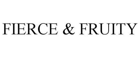 FIERCE & FRUITY