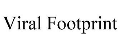 VIRAL FOOTPRINT