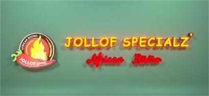 JOLLOF SPECIALZ AFRICAN BISTRO JOLLOF SPECIALZ AFRICAN BISTRO