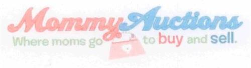 MOMMY AUCTIONS WHERE MOMS GO TO BUY AND SELL