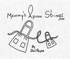 MOMMY'S APRON STRINGS LLC BY SHIRL PAYNE