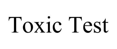 TOXIC TEST