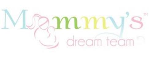 MOMMY'S DREAM TEAM