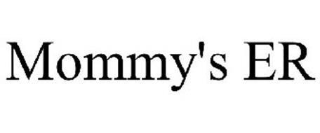 MOMMY'S ER
