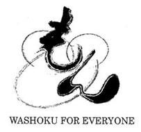 WASHOKU FOR EVERYONE