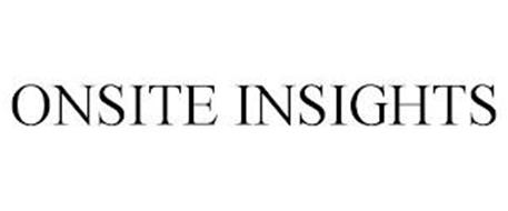 ONSITE INSIGHTS