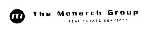 M THE MONARCH GROUP REAL ESTATE SERVICES