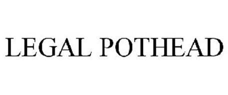 LEGAL POTHEAD