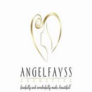 ANGELFAYSS COSMETICS...FEARFULLY AND WONDERFULLY MADE...BEAUTIFUL!
