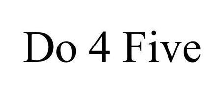 DO 4 FIVE