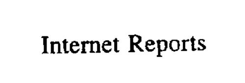 INTERNET REPORTS
