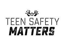 MBF TEEN SAFETY MATTERS