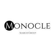 MONOCLE SEARCH GROUP