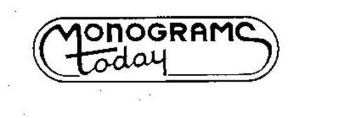 MONOGRAMS TODAY