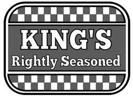 KING'S RIGHTLY SEASONED