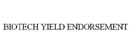 BIOTECH YIELD ENDORSEMENT