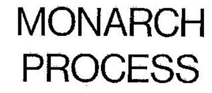 MONARCH PROCESS