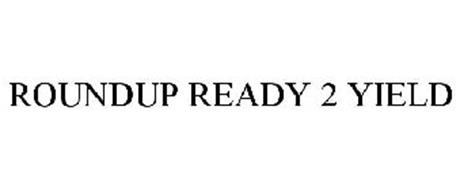 ROUNDUP READY 2 YIELD