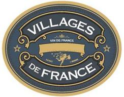 VILLAGES DE FRANCE VIN DE FRANCE EXIGEZLA MARQUE