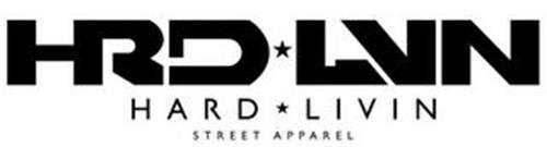 HRD LVN, HARD LIVIN, STREET APPAREL