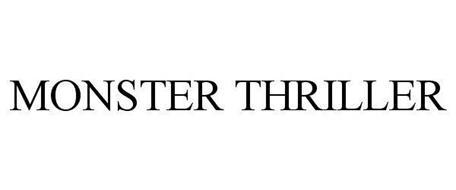 MONSTER THRILLER