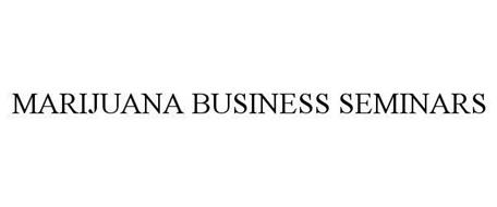 MARIJUANA BUSINESS SEMINARS
