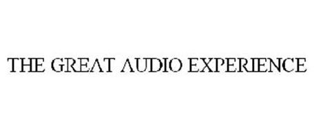 THE GREAT AUDIO EXPERIENCE
