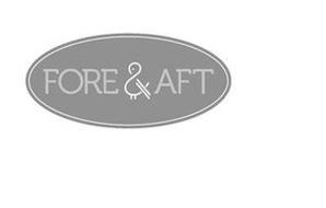 FORE & AFT