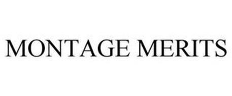 MONTAGE MERITS