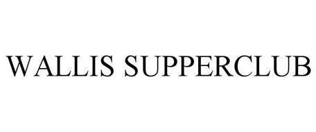 WALLIS SUPPERCLUB