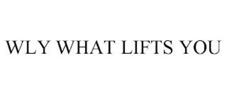 WLY WHAT LIFTS YOU