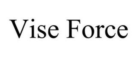VISE FORCE