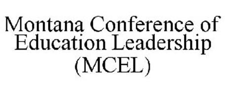 MCEL MONTANA CONFERENCE OF EDUCATION LEADERSHIP