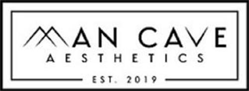 MAN CAVE AESTHETICS EST 2019