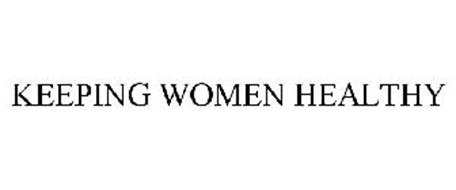 KEEPING WOMEN HEALTHY