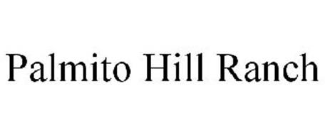 PALMITO HILL RANCH