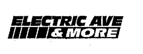 ELECTRIC AVE & MORE