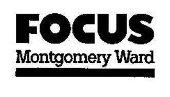FOCUS MONTGOMERY WARD