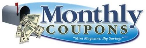 "MONTHLY COUPONS ""MINI MAGAZINE, BIG SAVINGS"""
