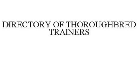 DIRECTORY OF THOROUGHBRED TRAINERS