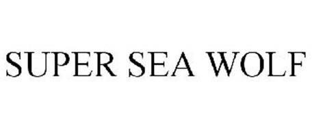 SUPER SEA WOLF
