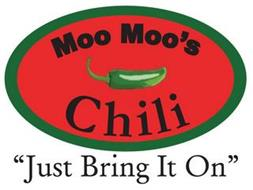 "MOO MOO'S CHILI ""JUST BRING IT ON"""