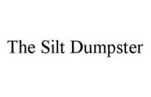 THE SILT DUMPSTER