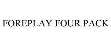 FOREPLAY FOUR PACK