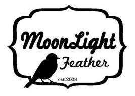 MOONLIGHT FEATHER EST.2008